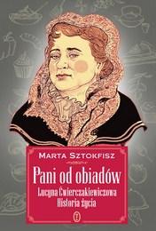 http://lubimyczytac.pl/ksiazka/4862096/pani-od-obiadow-lucyna-cwierczakiewiczowa-historia-zycia