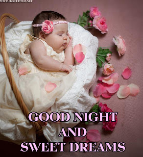 good night and sweet dream wish with cute baby picture