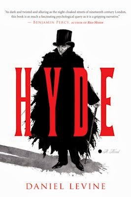 Interview with Daniel Levine, author of Hyde - March 19, 2014