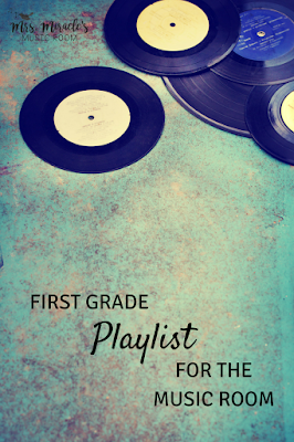First grade playlist for the music room: Three fun recordings for your music lessons, for dancing, movement, and listening!