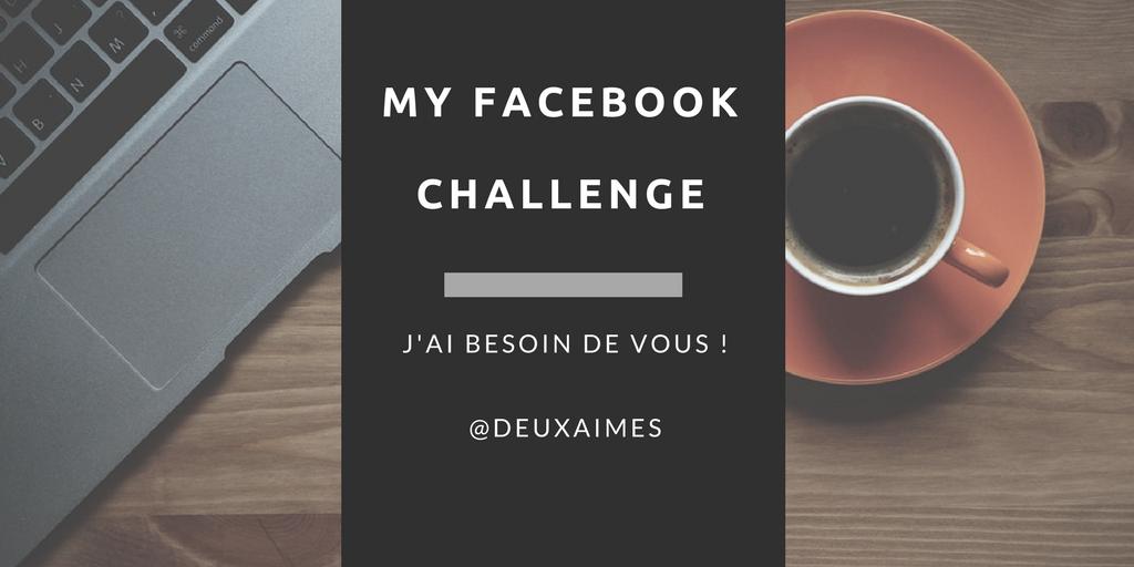facebook challenge blog idées projets deuxaimes