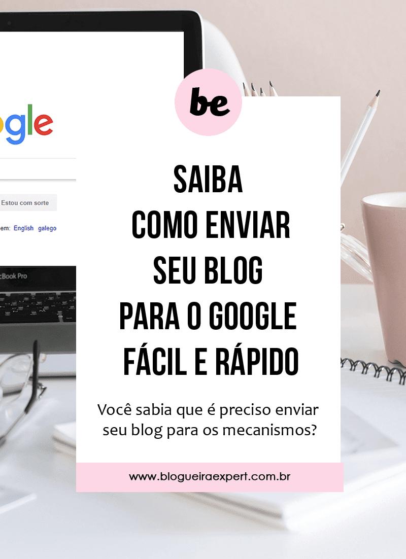 Como fazer o blog aparecer no google de forma fácil e rápida