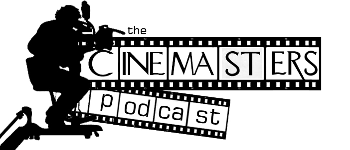 The Cinemasters Podcast