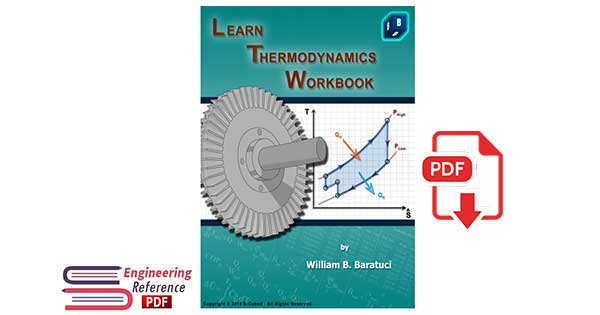 Introduction to Engineering Thermodynamics 4th Edition 2014 LearnThermo By William B. Baratuci.