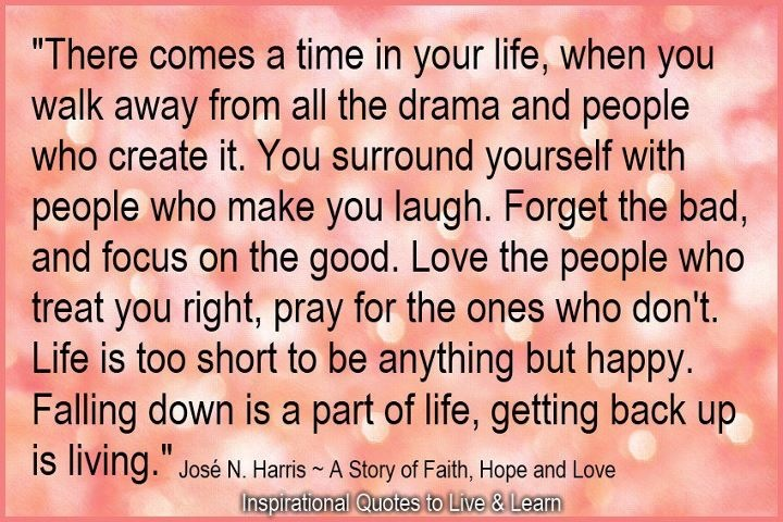 Drama Quotes About Life: Walking Through Addiction: Love The People Who Treat You