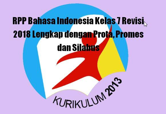 Terbaru Rpp Bahasa Indonesia Kelas 7 Revisi 2020 Lengkap Dengan Prota Promes Dan Silabus Sch Paperplane