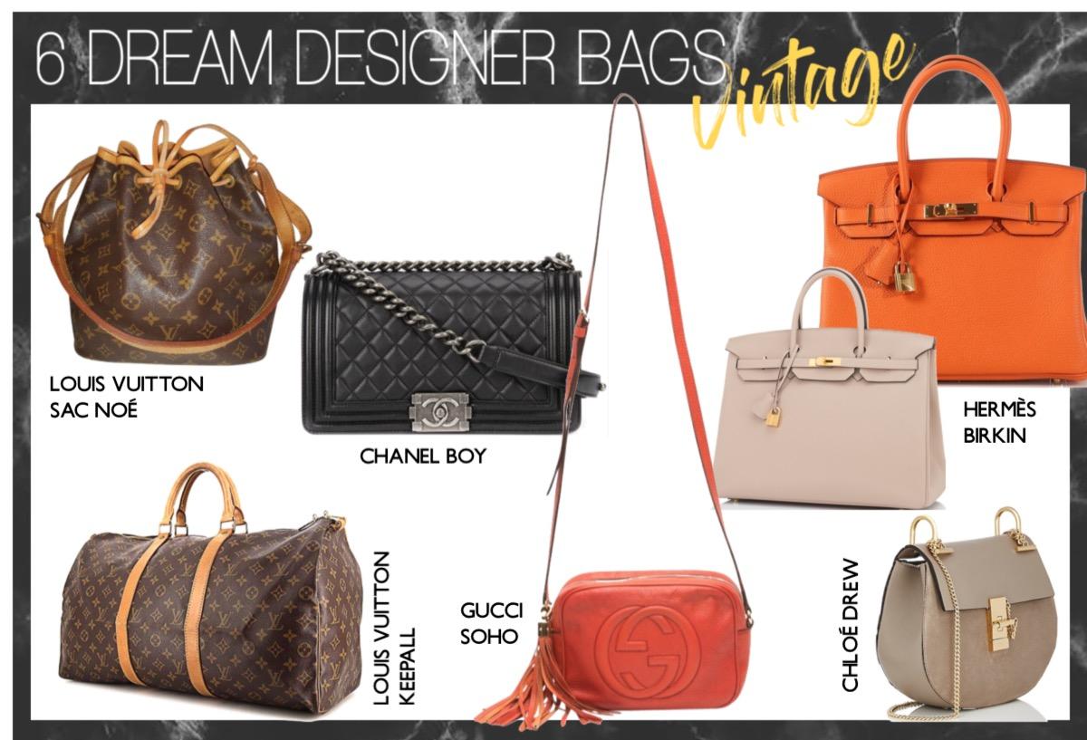 Vintage Designer Taschen Wishlist Dream Designer Bags TheBlondeLion Chanel Boy Louis Vuitton Sac Noe Keepall Gucci Soho Chloe Drew Hermes Birkin