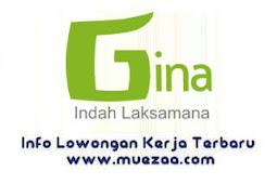 Lowongan Kerja Administrasi PT Gina Indah Laksama Jakarta Selatan