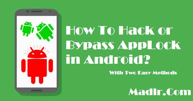 How to Hack or Bypass Any AppLock Apps in Android