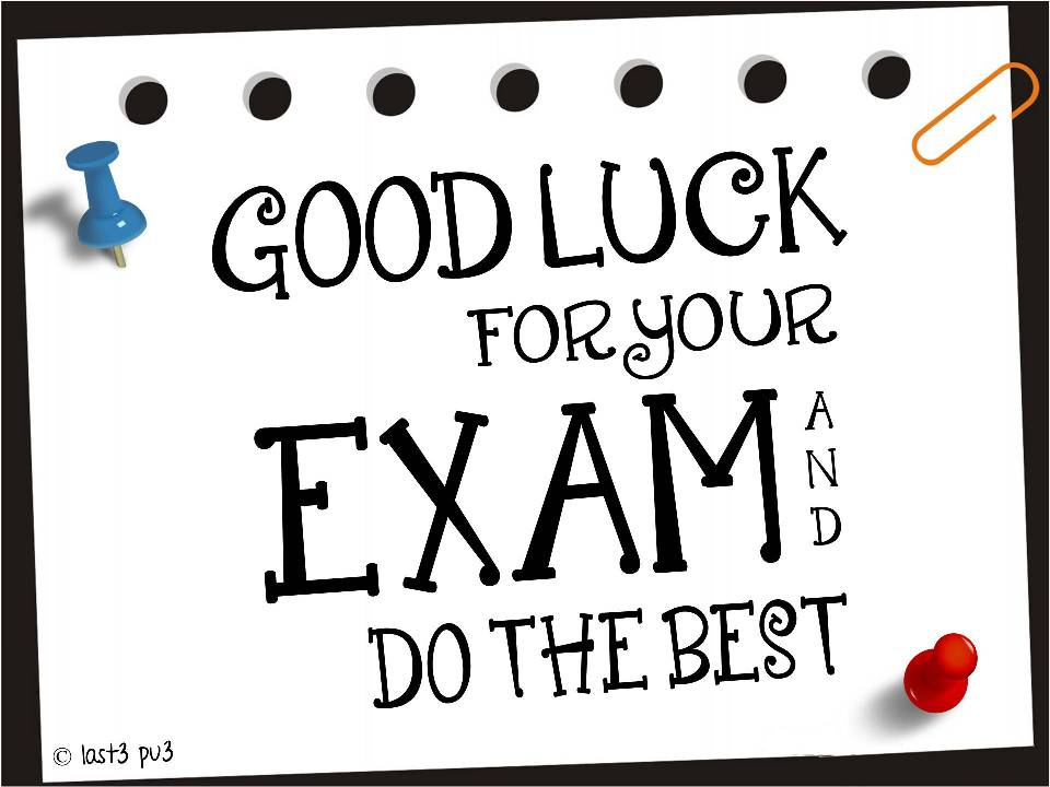 Last3 Pu3: Good Luck For Your Exam
