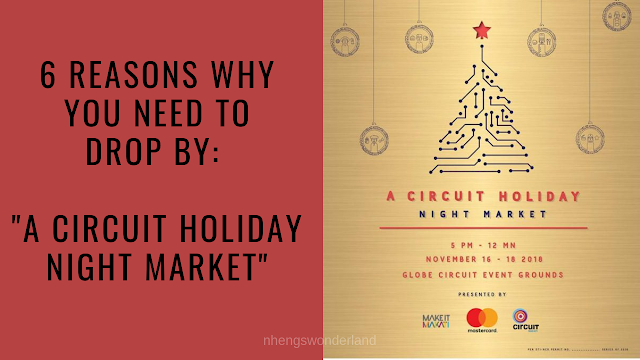 6 Reasons Why You Need To Drop By at A Circuit Holiday Night Market