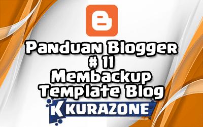 Panduan Blogger #11 - Membackup Template Blog
