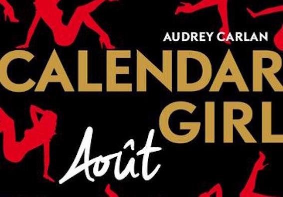 Calendar Girl Août - Tome 8 - Audrey Carlan