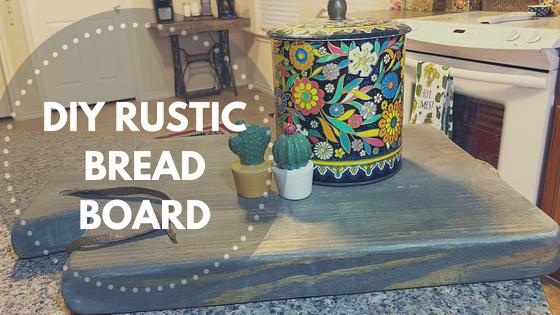 DIY Rustic Bread Board