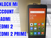 Cara Unlock Remove Mi Account Cloud Xiaomi Redmi 2 / 2 Prime 2018 Clean 100%