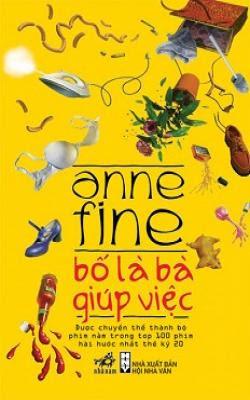 Bố Là Bà Giúp Việc - Anne Fine