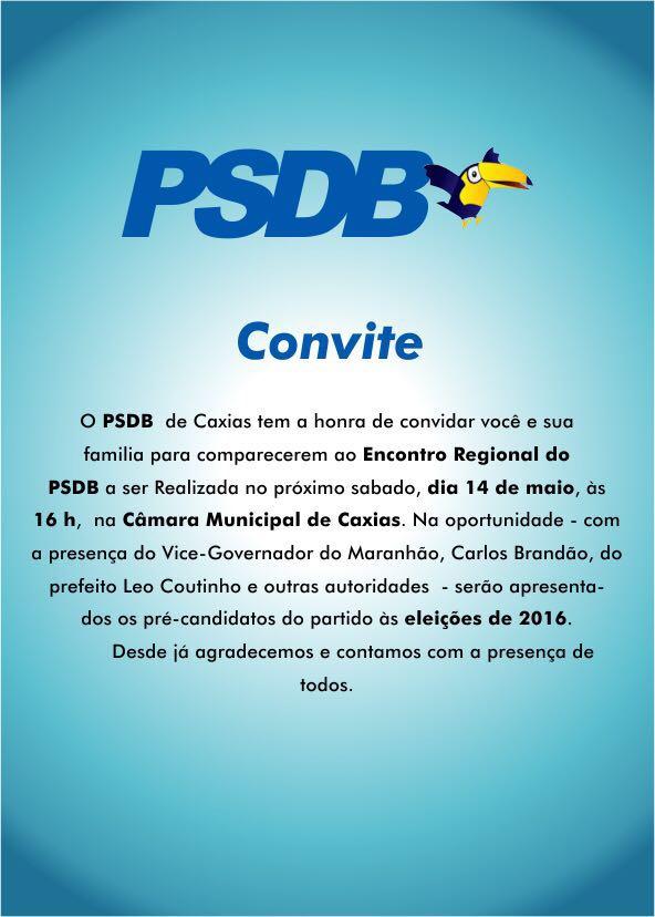 Encontro Regional do PSDB acontece hoje(sábado 14) na Câmara Muncipal de Caxias as 16h e terá a presença do Vice-Governador