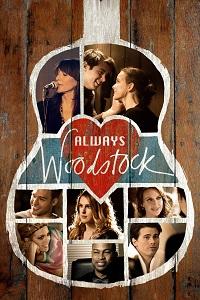 Watch Always Woodstock Online Free in HD