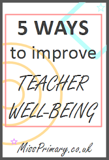 ways to improve work life balance and teacher well being in school