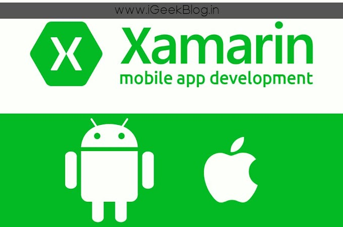 What is Xamarin Android Development ? How To Install Xamarin ? All About Xamarin Android Application Development