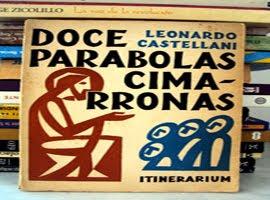 DOCE PARABOLAS CIMARRONAS
