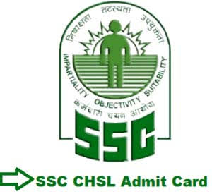 SSC CHSL Admit Card 2018 SSC LDC/ DEO Hall Ticket/ Call Letter 2018 Download Admit Card of SSC CHSL Tier 1 2 Admit Card Exam 2017-2018