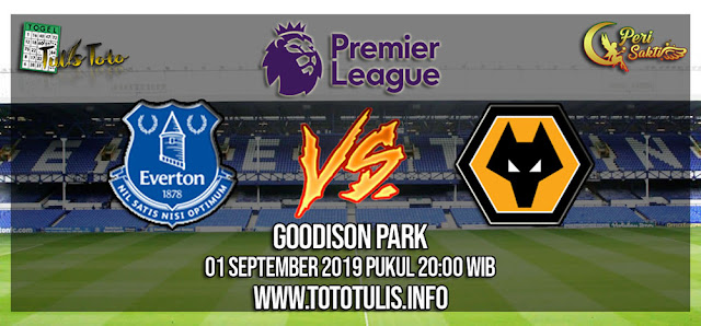 Prediksi Everton vs Wolverhampton 01 September 2019