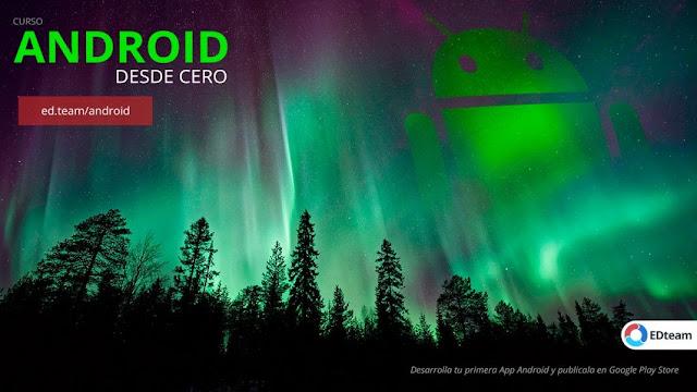 Android Desde Cero (EDteam)