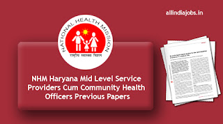 NHM Haryana Mid Level Service Providers Cum Community Health Officers Previous Papers