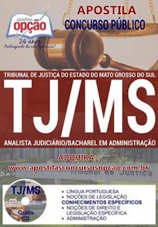 Apostila para Concurso Tribunal de Justiça MS -  Analista Judiciário.