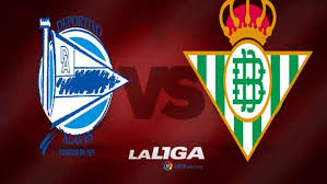Alaves vs Real Betis Full Match And Highlights