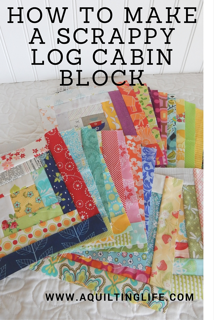 How to Make a Scrappy Log Cabin Block | A Quilting Life - a quilt blog : quilting pieces - Adamdwight.com