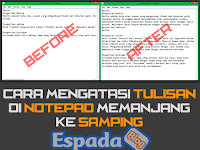 Cara Agar Tulisan di Notepad Tidak Memanjang Ke Samping