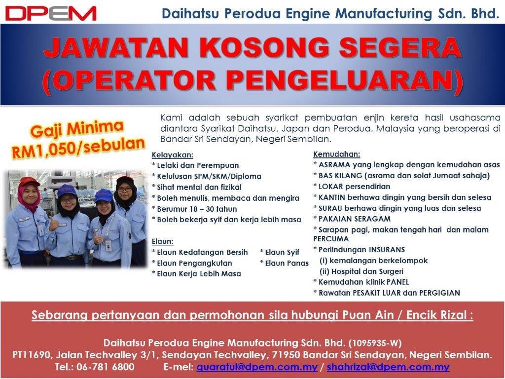 Temuduga Terbuka Daihatsu Perodua Engine Manufacturing Di Jobsmalaysia Negeri Sembilan 14 Disember 2017 Blog Jobsmalaysia Negeri Sembilan
