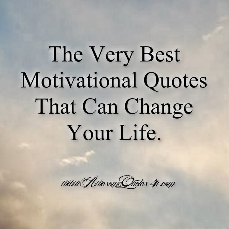Uncommon Quotes That Can Change Your Life: Awesome Quotes: 20 Very Best Motivational Quotes That Can