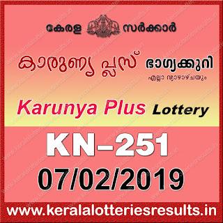 """KeralaLotteriesResults.in, """"kerala lottery result 07 02 2019 karunya plus kn 251"""", karunya plus today result : 07-02-2019 karunya plus lottery kn-251, kerala lottery result 07-02-2019, karunya plus lottery results, kerala lottery result today karunya plus, karunya plus lottery result, kerala lottery result karunya plus today, kerala lottery karunya plus today result, karunya plus kerala lottery result, karunya plus lottery kn.251 results 07-02-2019, karunya plus lottery kn 251, live karunya plus lottery kn-251, karunya plus lottery, kerala lottery today result karunya plus, karunya plus lottery (kn-251) 07/02/2019, today karunya plus lottery result, karunya plus lottery today result, karunya plus lottery results today, today kerala lottery result karunya plus, kerala lottery results today karunya plus 07 01 18, karunya plus lottery today, today lottery result karunya plus 07-02-19, karunya plus lottery result today 07.02.2019, kerala lottery result live, kerala lottery bumper result, kerala lottery result yesterday, kerala lottery result today, kerala online lottery results, kerala lottery draw, kerala lottery results, kerala state lottery today, kerala lottare, kerala lottery result, lottery today, kerala lottery today draw result, kerala lottery online purchase, kerala lottery, kl result,  yesterday lottery results, lotteries results, keralalotteries, kerala lottery, keralalotteryresult, kerala lottery result, kerala lottery result live, kerala lottery today, kerala lottery result today, kerala lottery results today, today kerala lottery result, kerala lottery ticket pictures, kerala samsthana bhagyakuri"""