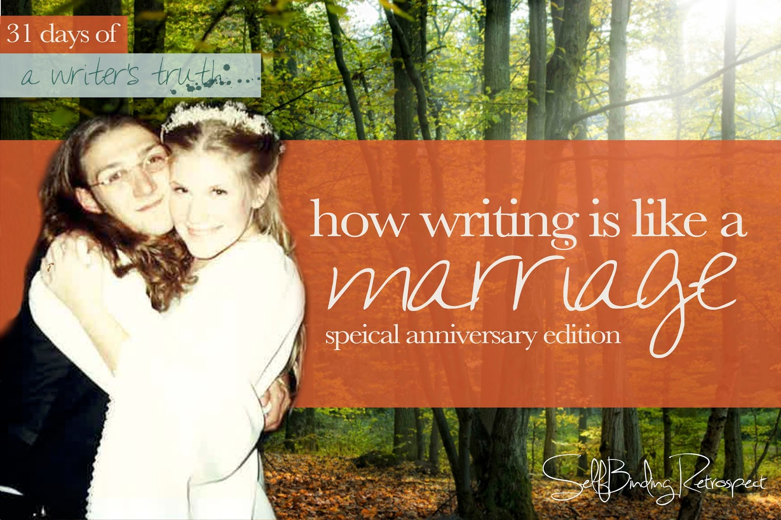 how writing is like a marriage #write31days
