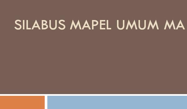 KI dan KD Serta Silabus Semua Mapel Umum MA SMA SMK Kurikulum 2013