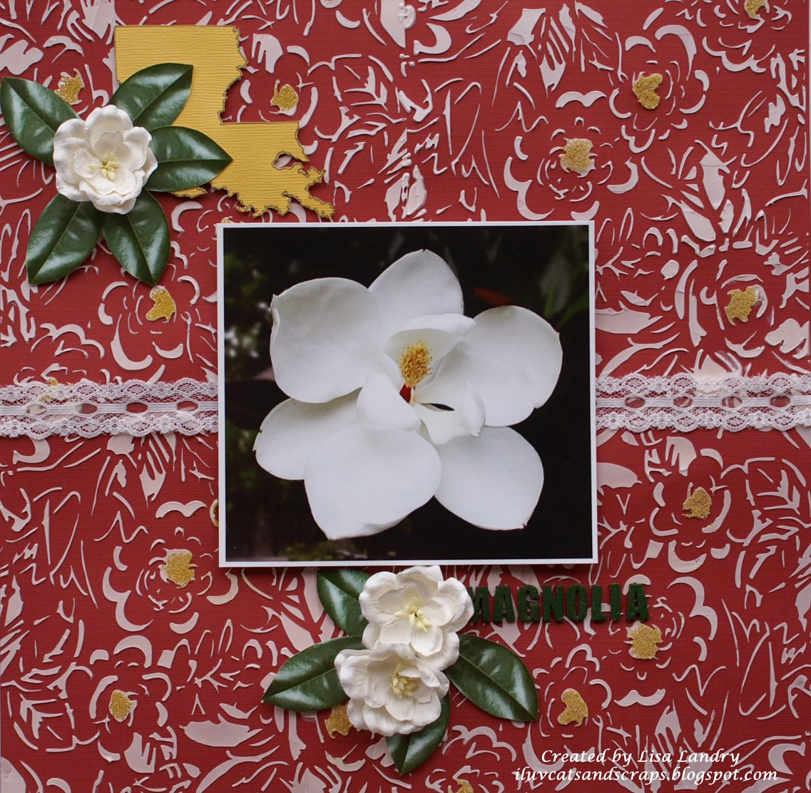 iluvcats and scraps Magnolia