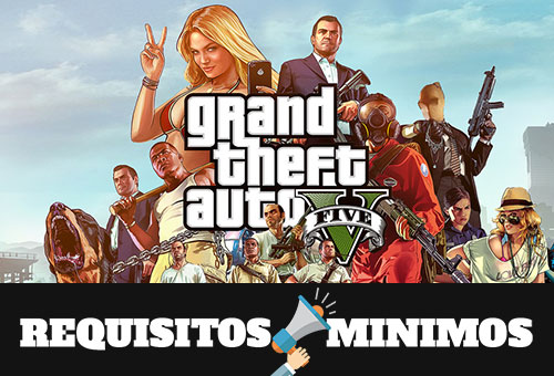 Requisitos mínimos para instalar GTA V