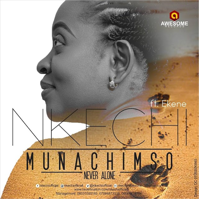 [Download] Mp3: Nkechi - Munachimso Featuring Ekene John | @nkechiofficial