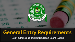 JAMB 2020 General Admission Entry Requirements [UTME & DE]