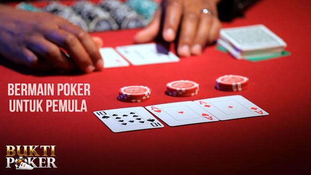 Bermain Poker Untuk Pemula