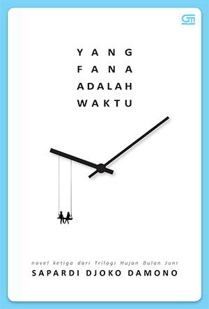 Yang Fana Adalah Waktu PDF Karya Sapardi Djoko Damono
