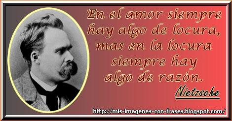 Imágenes Con Frases Nietzsche Amor Locura Mis