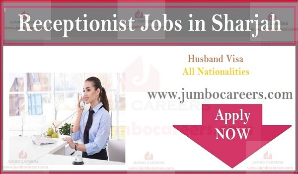 Receptionist Job in Sharjah for Female Candidates on Husband Visa