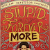 "Miriam Launches Sequel To ""Stupid Is Forever"" On 70th Birthday"
