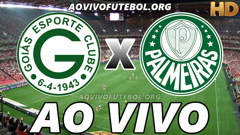Assistir Goiás vs Palmeiras Ao Vivo HD