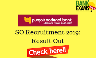 PNB SO Recruitment 2019: Result Out