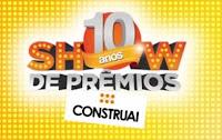 Show de Prêmios 10 Anos Construai